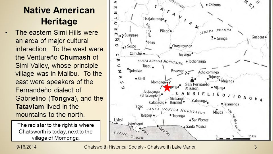 Native American Heritage The eastern Simi Hills were an area of major cultural interaction.