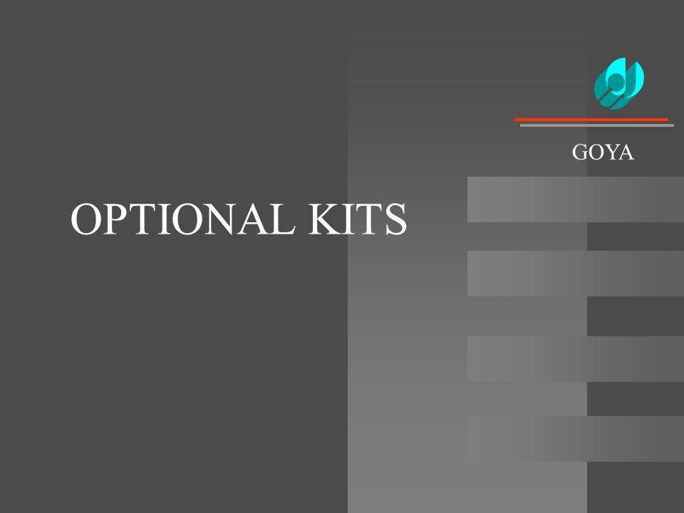 OPTIONAL KITS GOYA