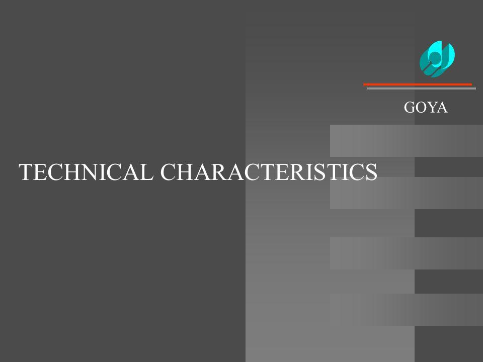TECHNICAL CHARACTERISTICS GOYA