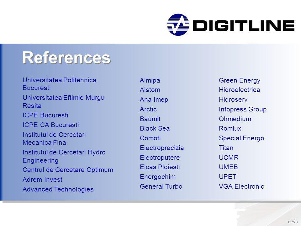 DP511 References Almipa Alstom Ana Imep Arctic Baumit Black Sea Comoti Electroprecizia Electroputere Elcas Ploiesti Energochim General Turbo Green Ene