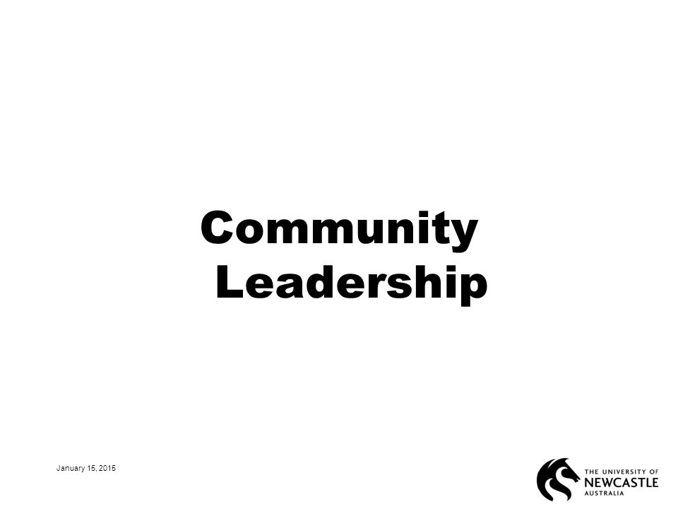 Community Leadership January 15, 2015 31