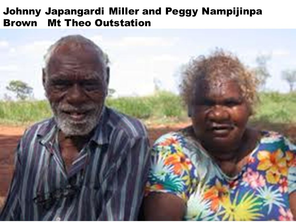 32 Johnny Japangardi Miller and Peggy Nampijinpa Brown Mt Theo Outstation