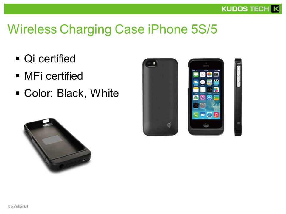 Wireless Charging Case iPhone 5S/5  Qi certified  MFi certified  Color: Black, White Confidential