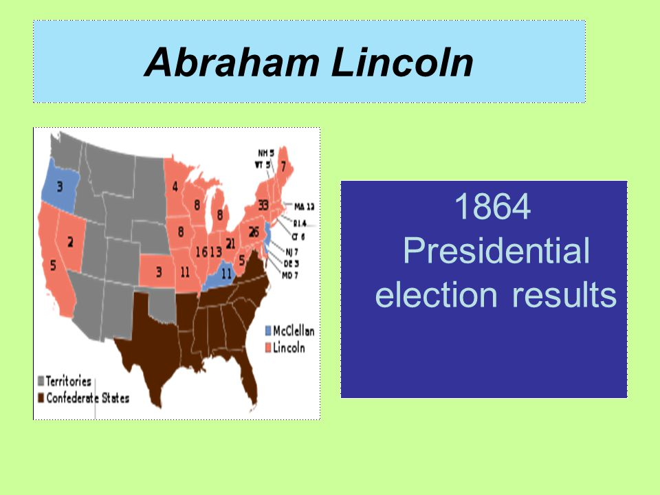 Abraham Lincoln 1864 Presidential election results