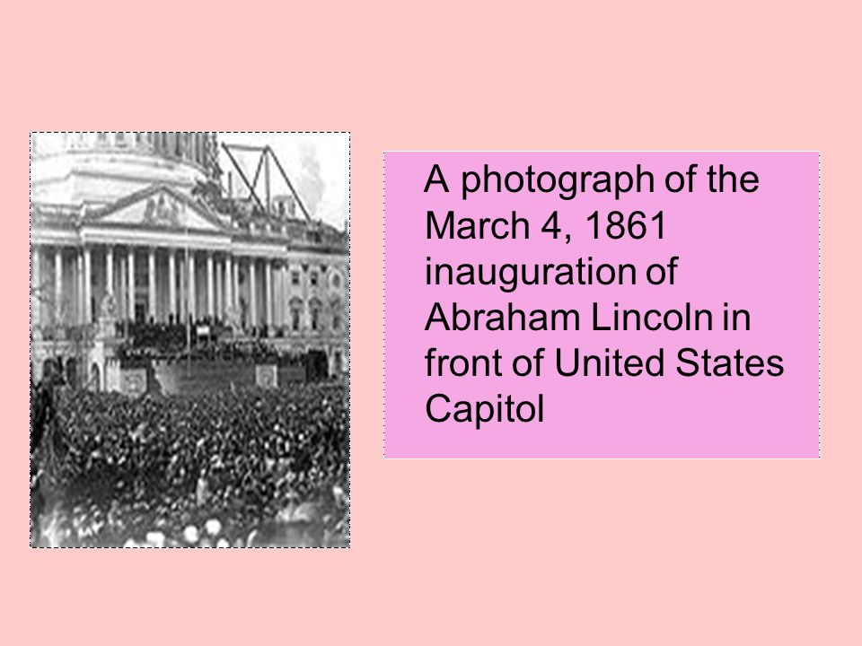 A photograph of the March 4, 1861 inauguration of Abraham Lincoln in front of United States Capitol
