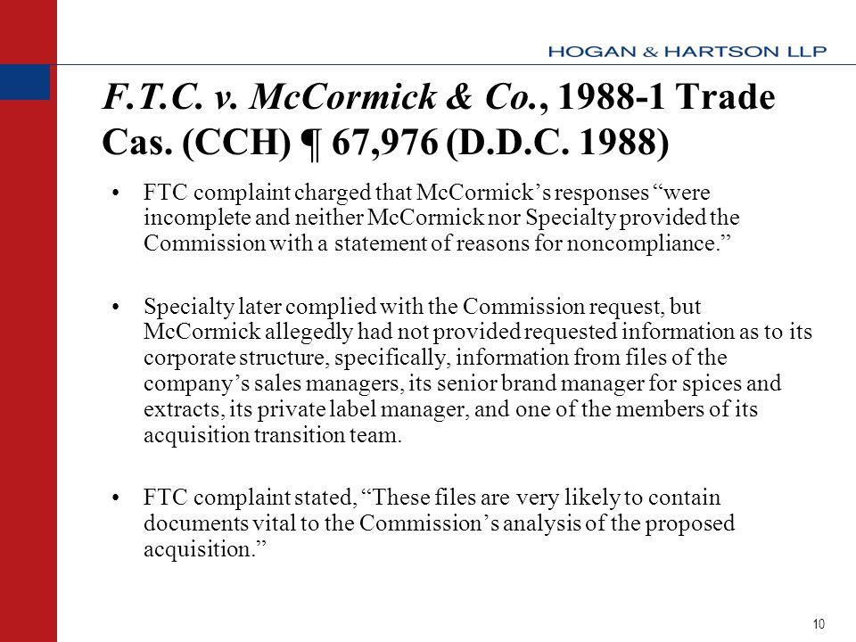 10 F.T.C. v. McCormick & Co., 1988-1 Trade Cas. (CCH) ¶ 67,976 (D.D.C.