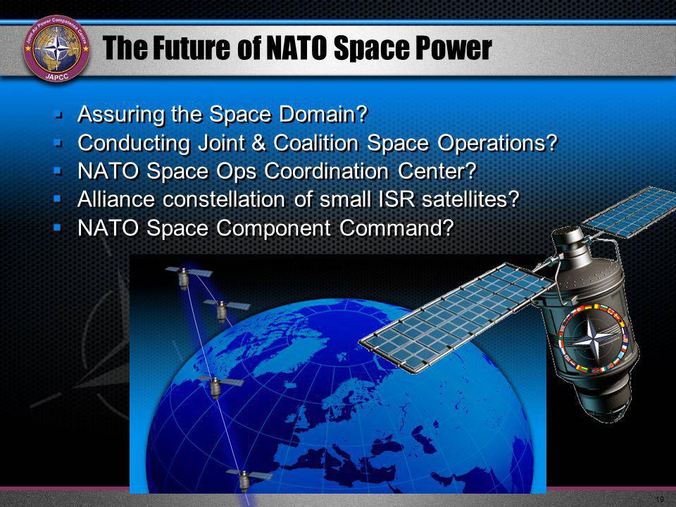 The Future of NATO Space Power  Assuring the Space Domain.