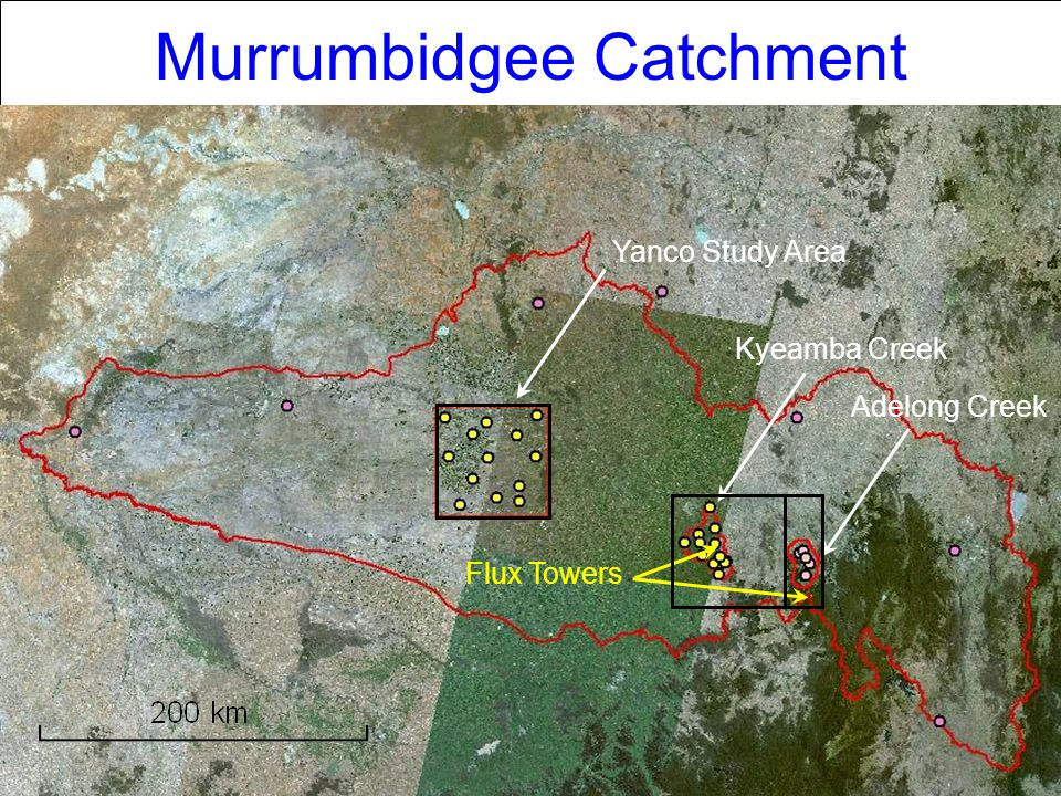 Second NAFE Workshop Murrumbidgee Catchment Yanco Study Area Kyeamba Creek Adelong Creek Flux Towers