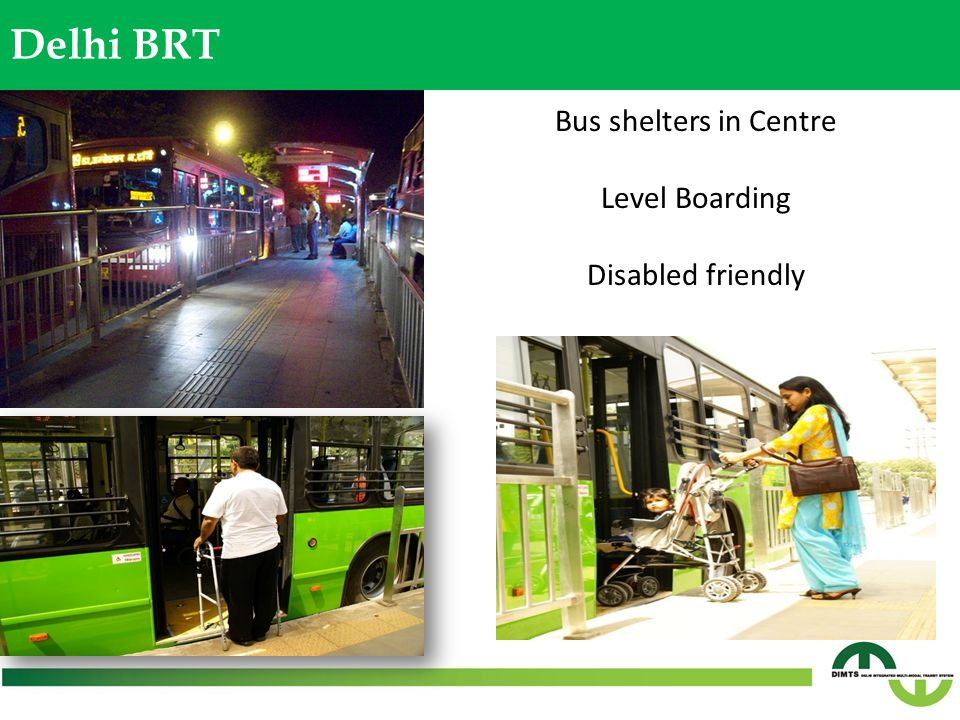 Bus shelters in Centre Level Boarding Disabled friendly Delhi BRT