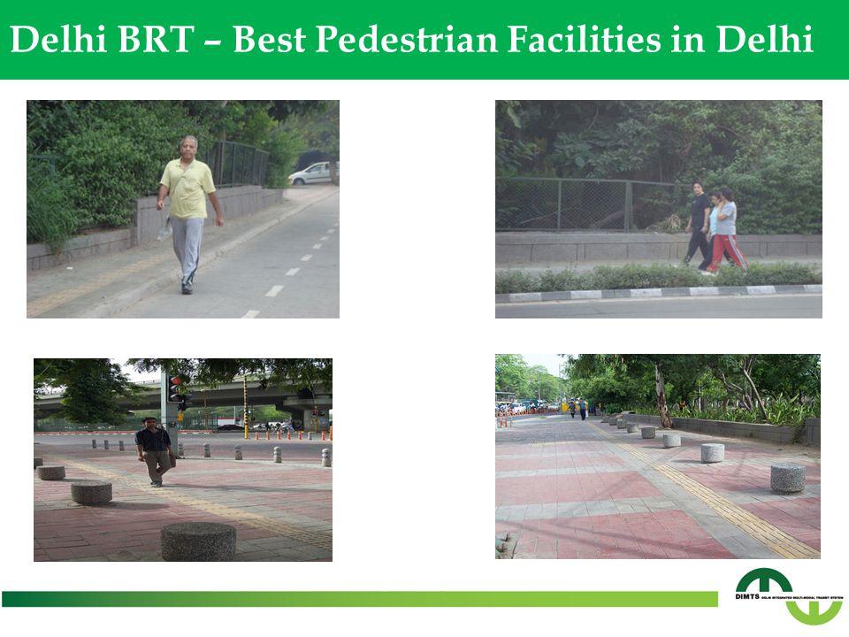 Delhi BRT – Best Pedestrian Facilities in Delhi