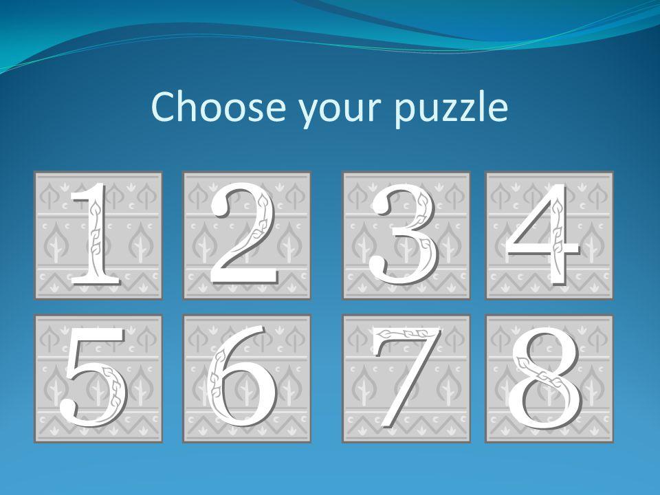 Choose your puzzle