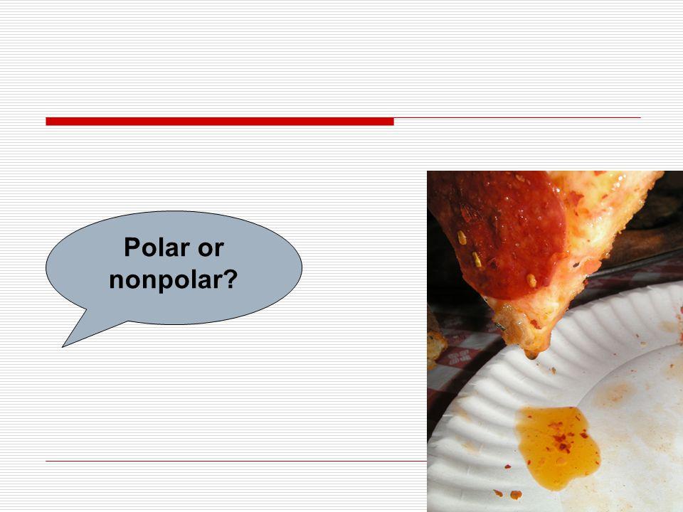 Polar or nonpolar