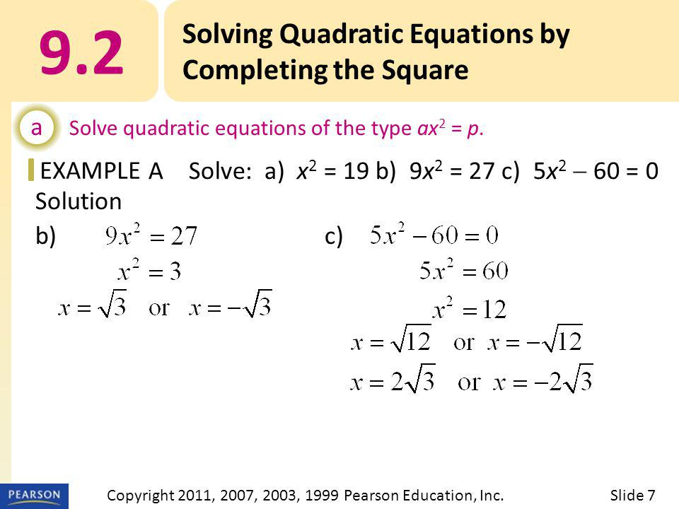 EXAMPLE Solution a) x – 3 = 4 or x – 3 = –4 x = 7 or x = –1 The solutions are 7 and –1.