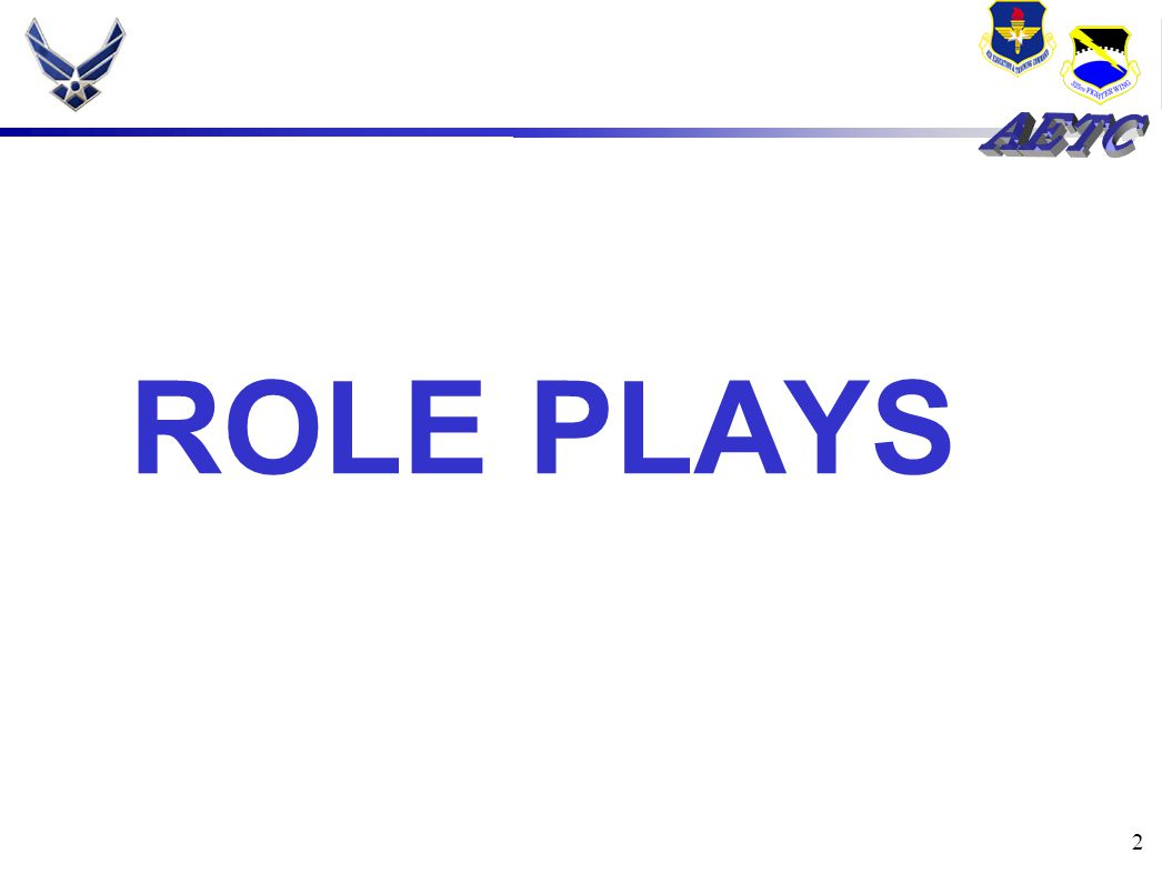 2 ROLE PLAYS