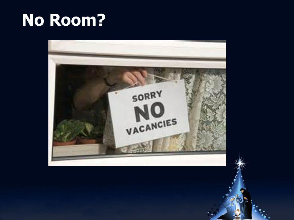 No Room