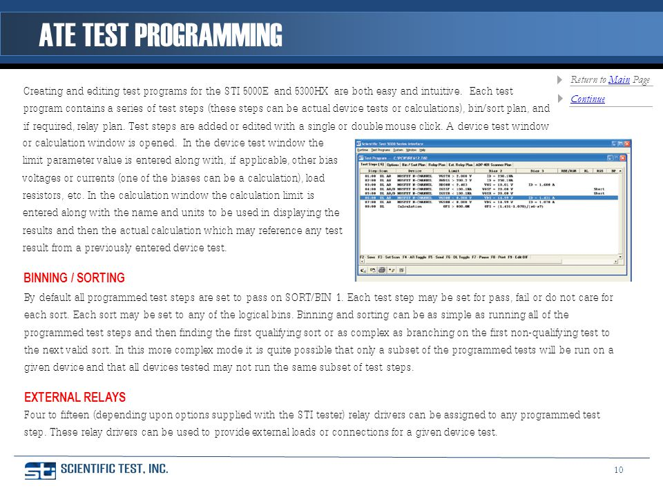 ATE TEST PROGRAMMING Creating and editing test programs for the STI 5000E and 5300HX are both easy and intuitive.
