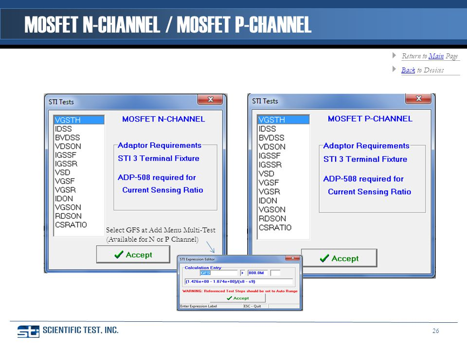 Select GFS at Add Menu Multi-Test (Available for N or P Channel) MOSFET N-CHANNEL / MOSFET P-CHANNEL BackBack to Devices Return to Main PageMain 26