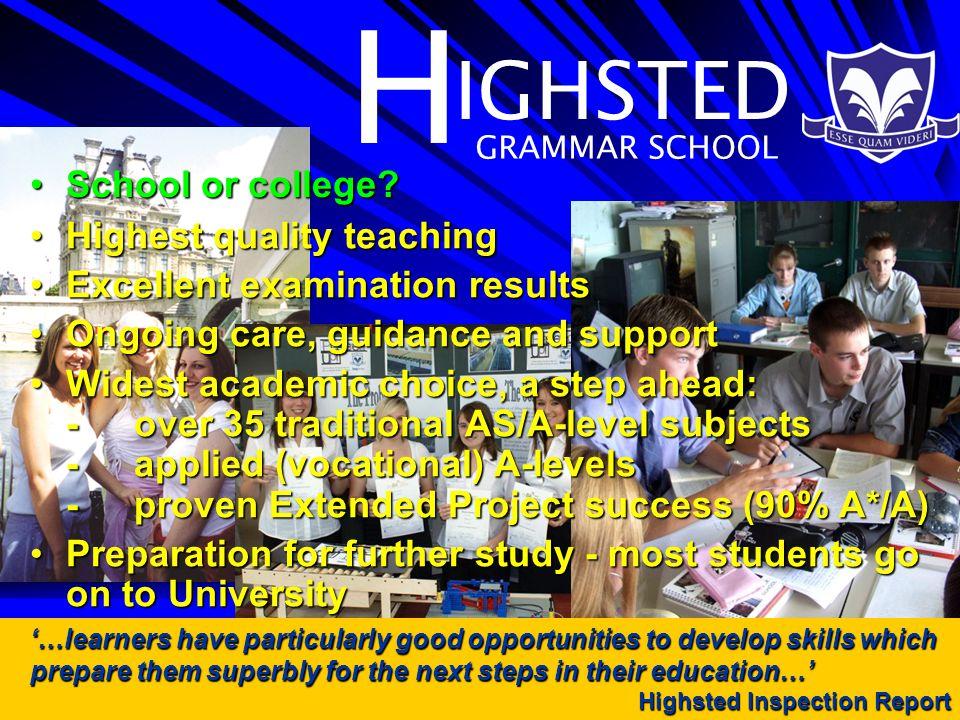 H IGHSTED GRAMMAR SCHOOL School or college School or college.