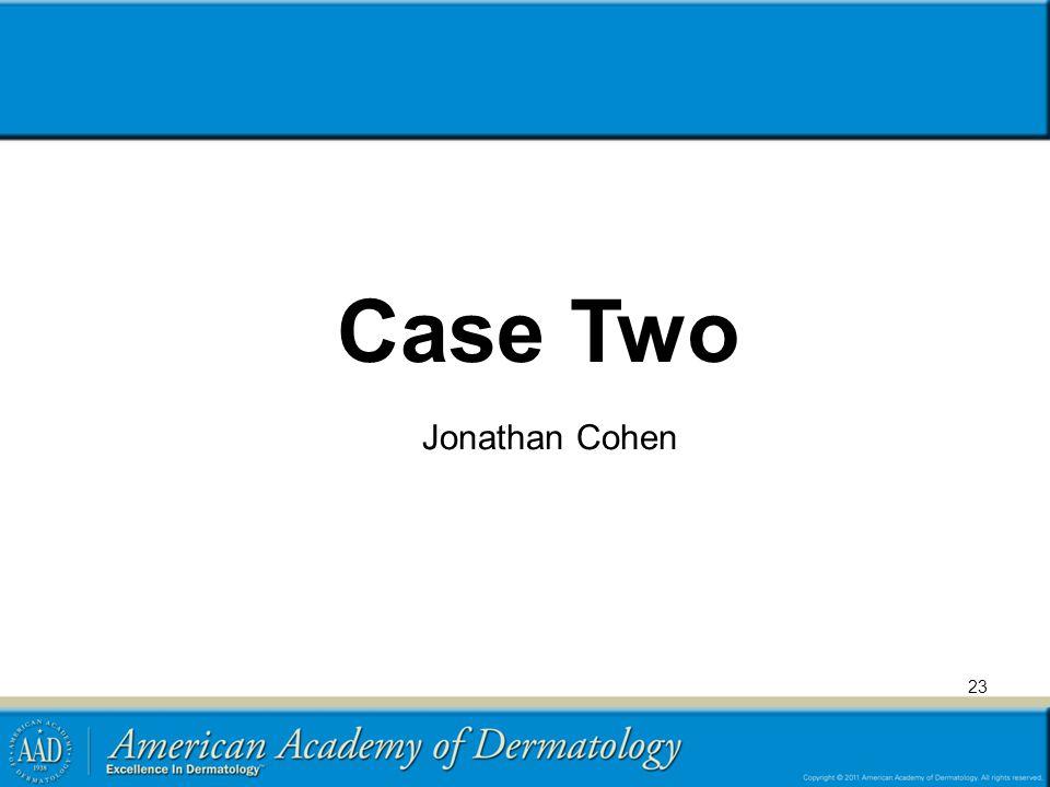 Case Two 23 Jonathan Cohen