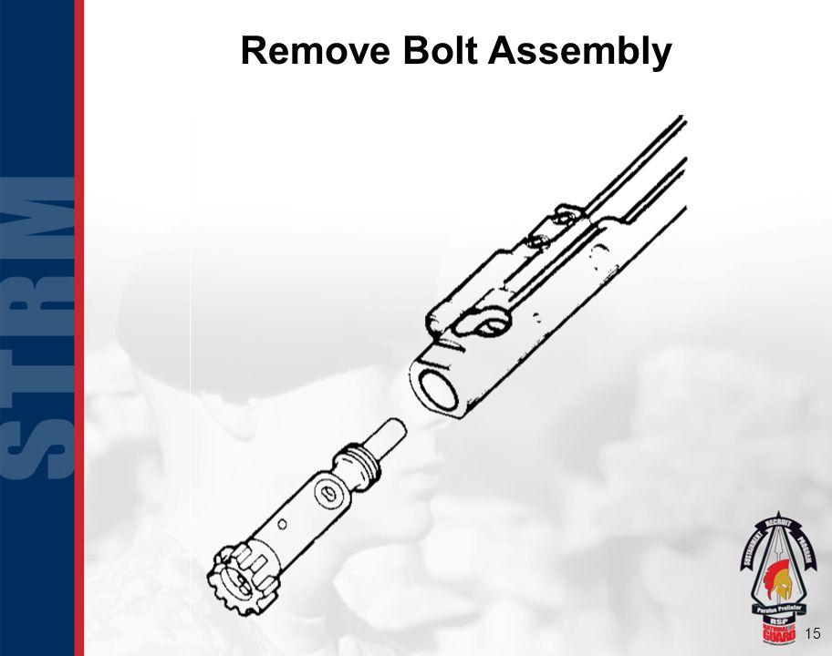 15 Remove Bolt Assembly