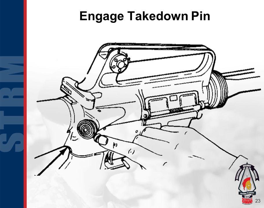 23 Engage Takedown Pin