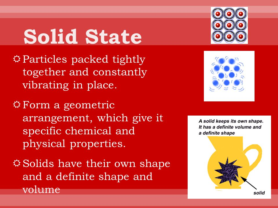  Chemical Properties: How a substance reacts.