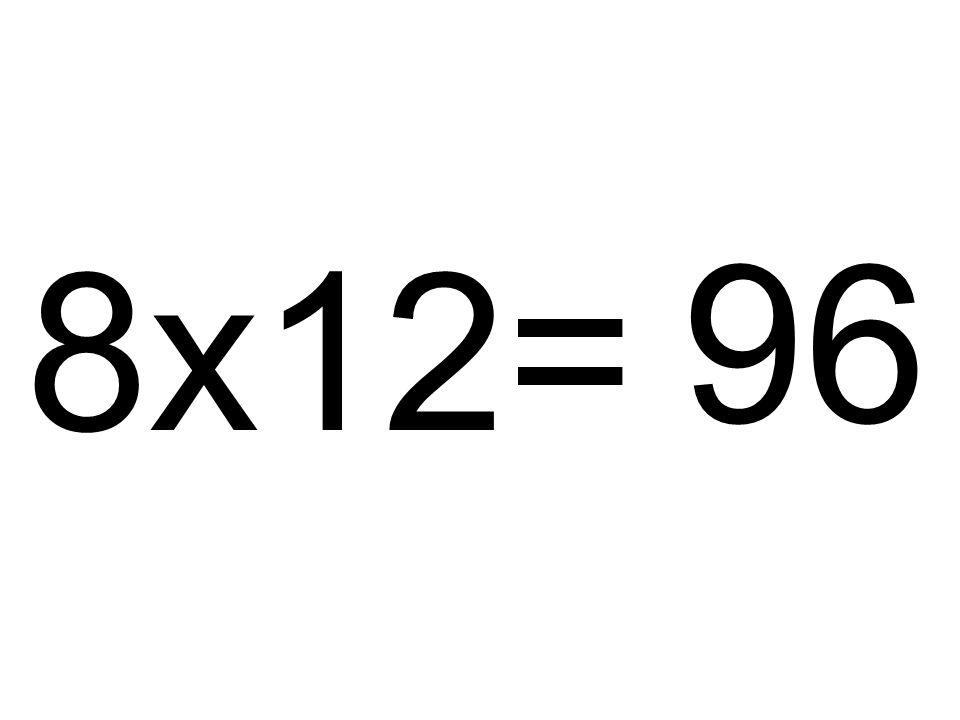 8x12= 96