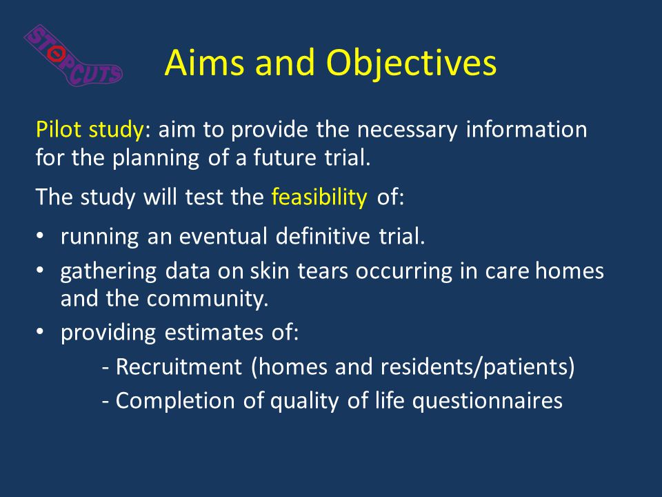 Aims and Objectives Pilot study: aim to provide the necessary information for the planning of a future trial. The study will test the feasibility of: