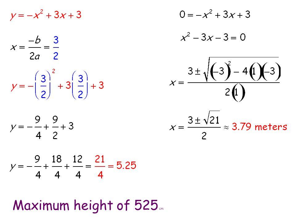 Maximum height of 525 cm