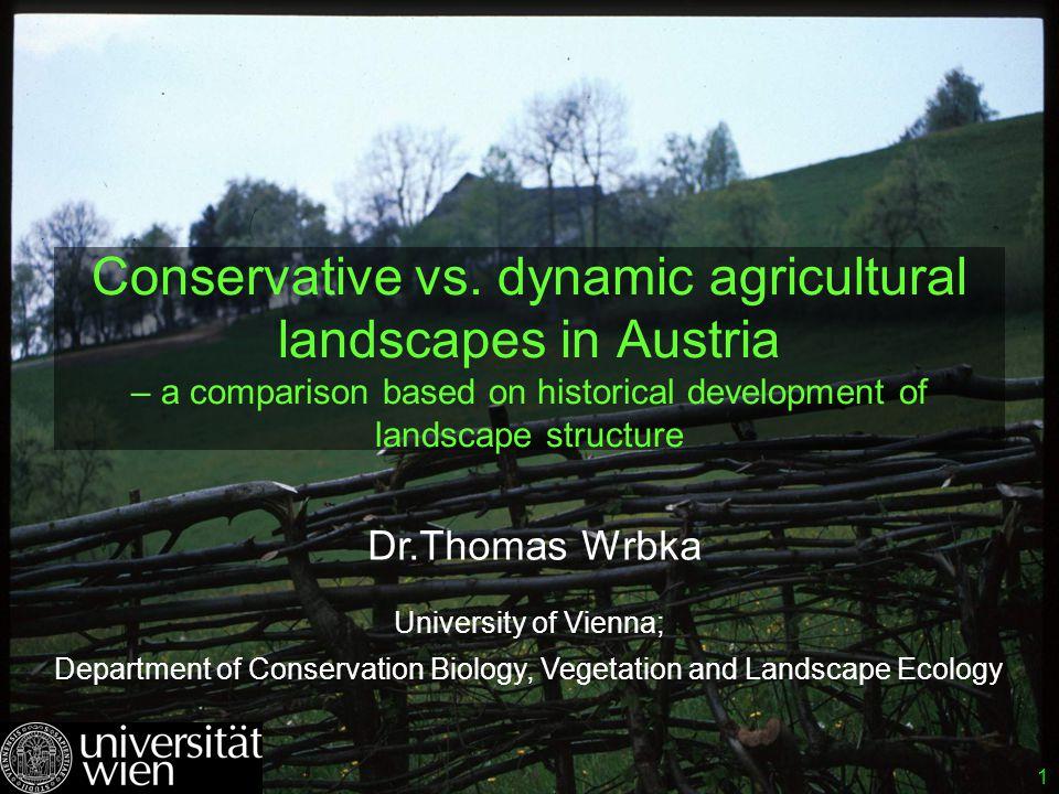 1 ©Wrbka / univie Conservative vs.