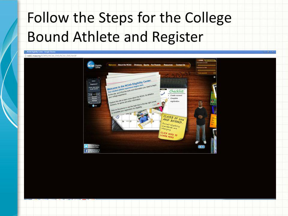 Follow the Steps for the College Bound Athlete and Register