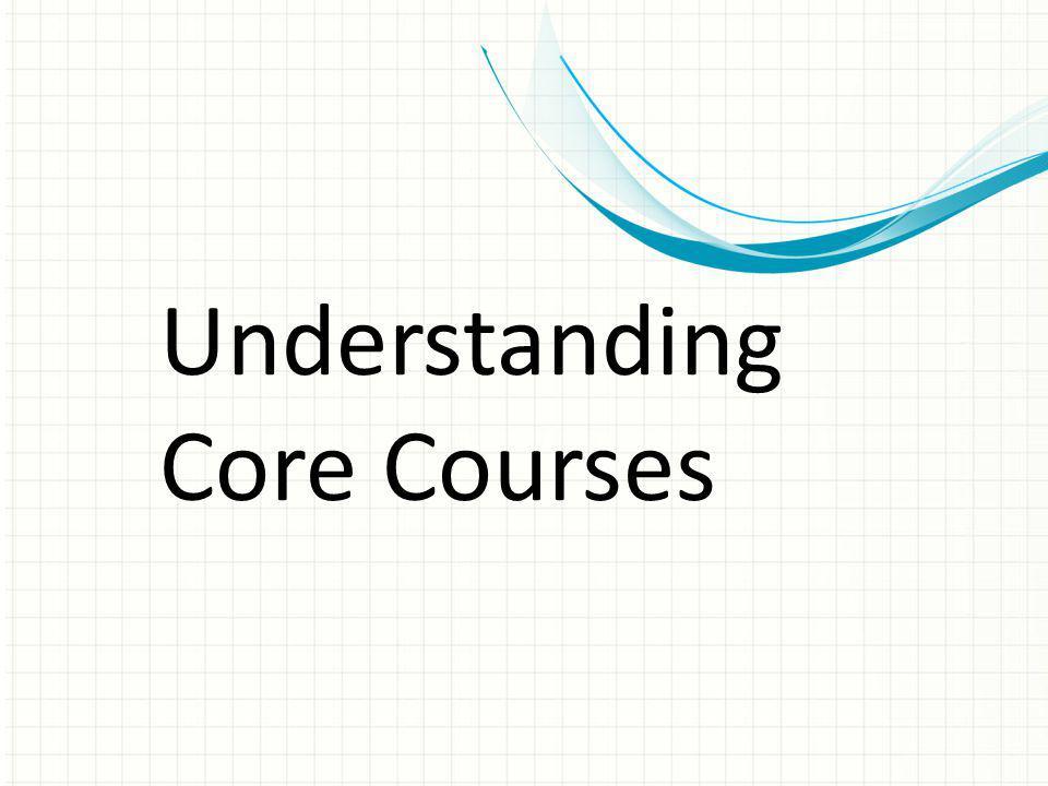 Understanding Core Courses