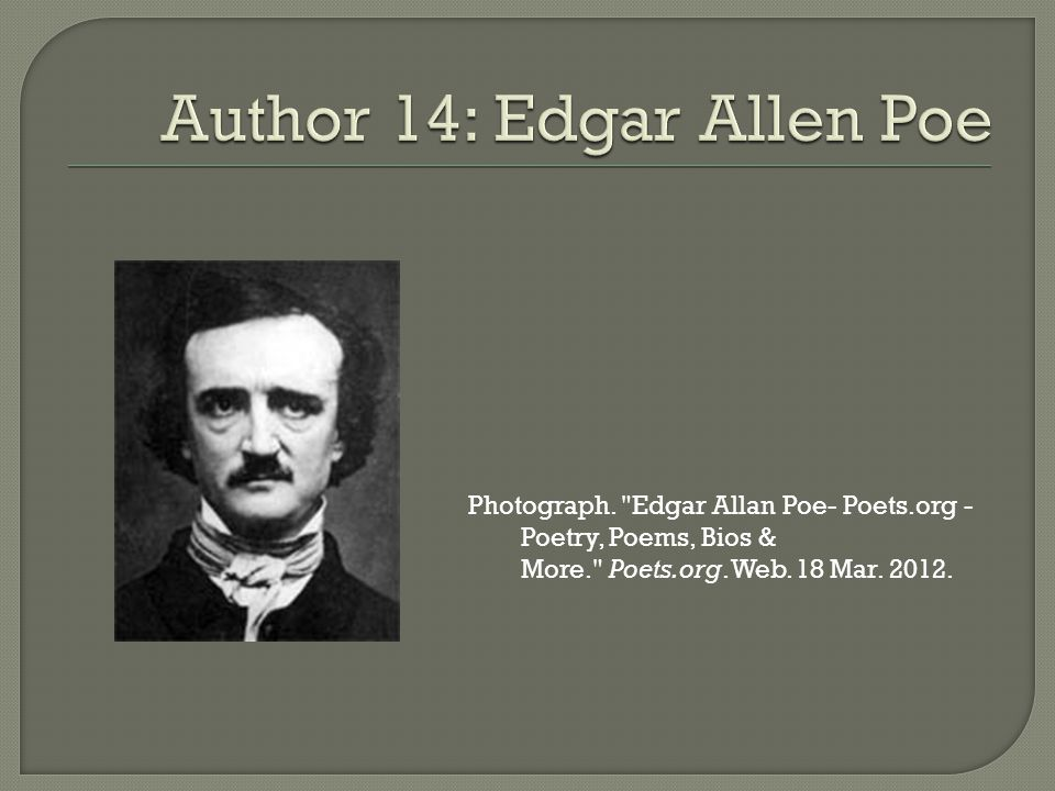 Photograph. Edgar Allan Poe- Poets.org - Poetry, Poems, Bios & More. Poets.org.