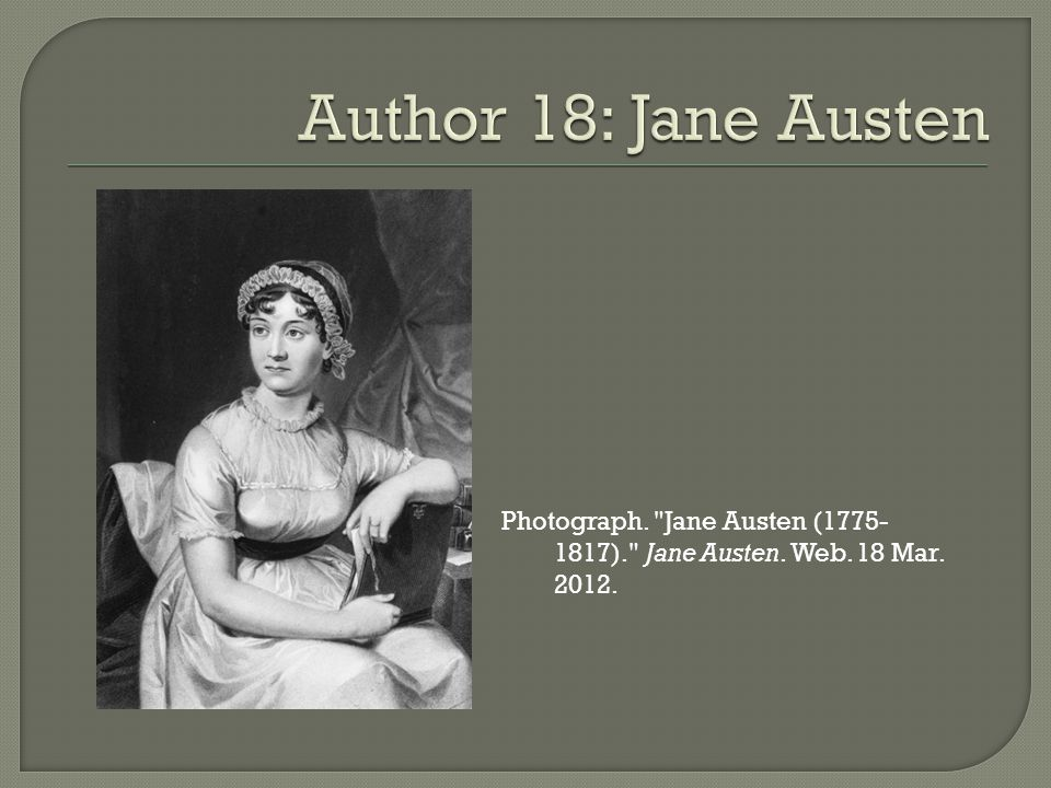 Photograph. Jane Austen (1775- 1817). Jane Austen. Web. 18 Mar. 2012.