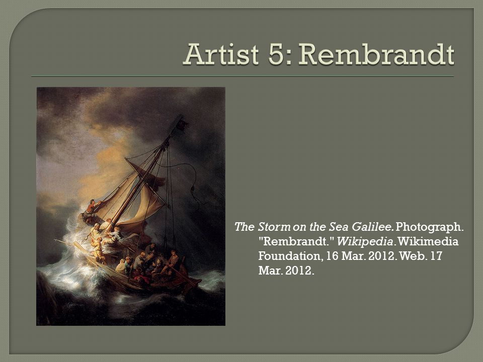 The Storm on the Sea Galilee. Photograph. Rembrandt. Wikipedia.