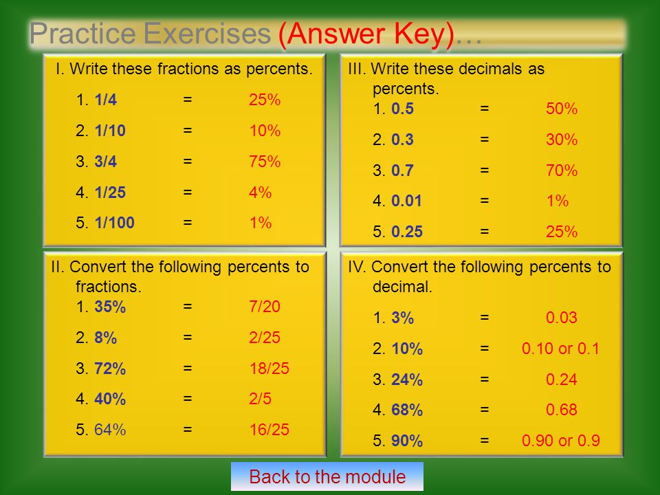 Practice Exercises (Answer Key)… I. Write these fractions as percents.