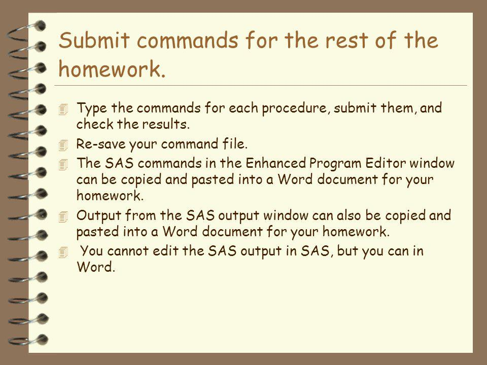 Submit commands for the rest of the homework.