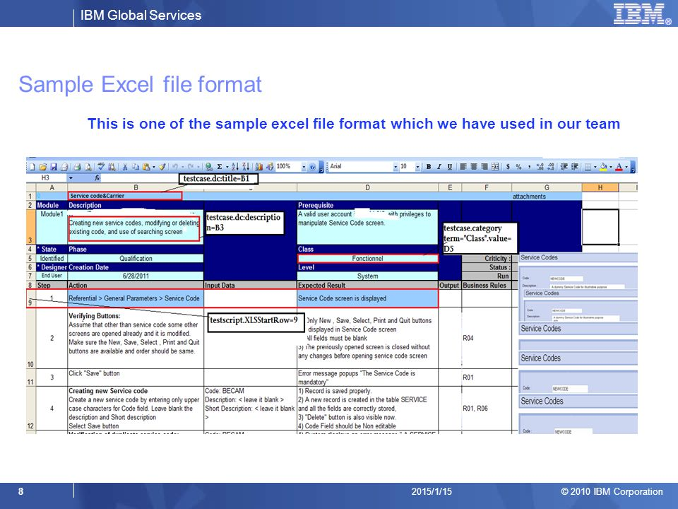 IBM Global Services © 2010 IBM Corporation 92015/1/15 Sample Config file (.CFG) In the screen below are the lines from config file referring to the columns in the Excel file Config file can be saved with.CFG extension.