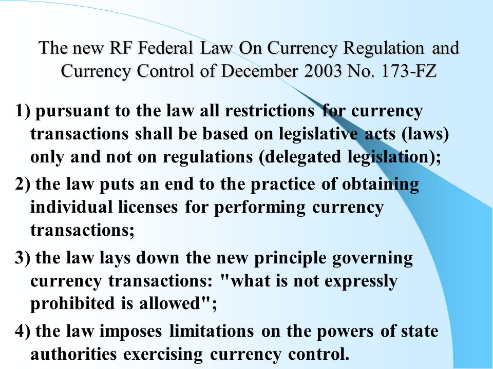 The new RF Federal Law On Currency Regulation and Currency Control of December 2003 No.