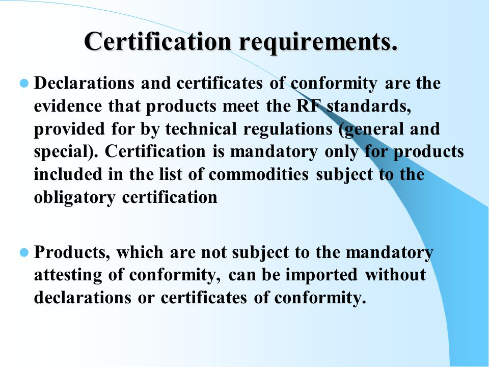Certification requirements.