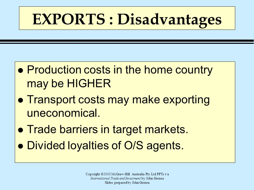 Copyright ©2003 McGraw-Hill Australia Pty Ltd PPTs t/a International Trade and Investment by John Gionea Slides prepared by John Gionea EXPORTS : Disa
