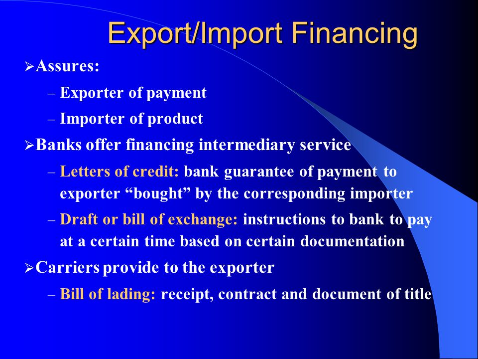 Steps in the Export Process Determine entry method  determine trade terms (INCOTERMS: ex works, FOB, CIF, etc.)  determine tasks to be performed in the foreign market