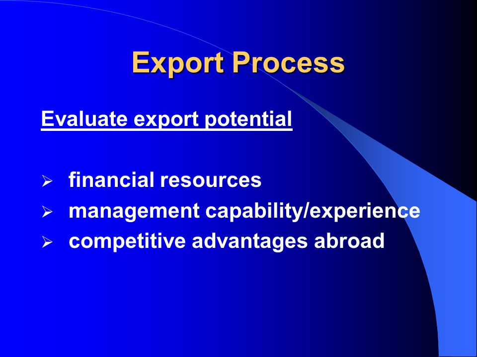 Exporting Strategy Exporting Strategy  It helps to hire an EMC or, at least, someone with experience.