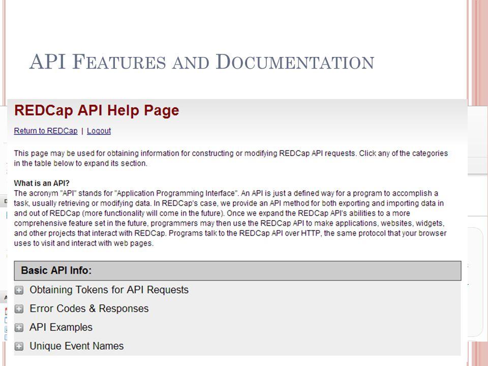 API F EATURES AND D OCUMENTATION