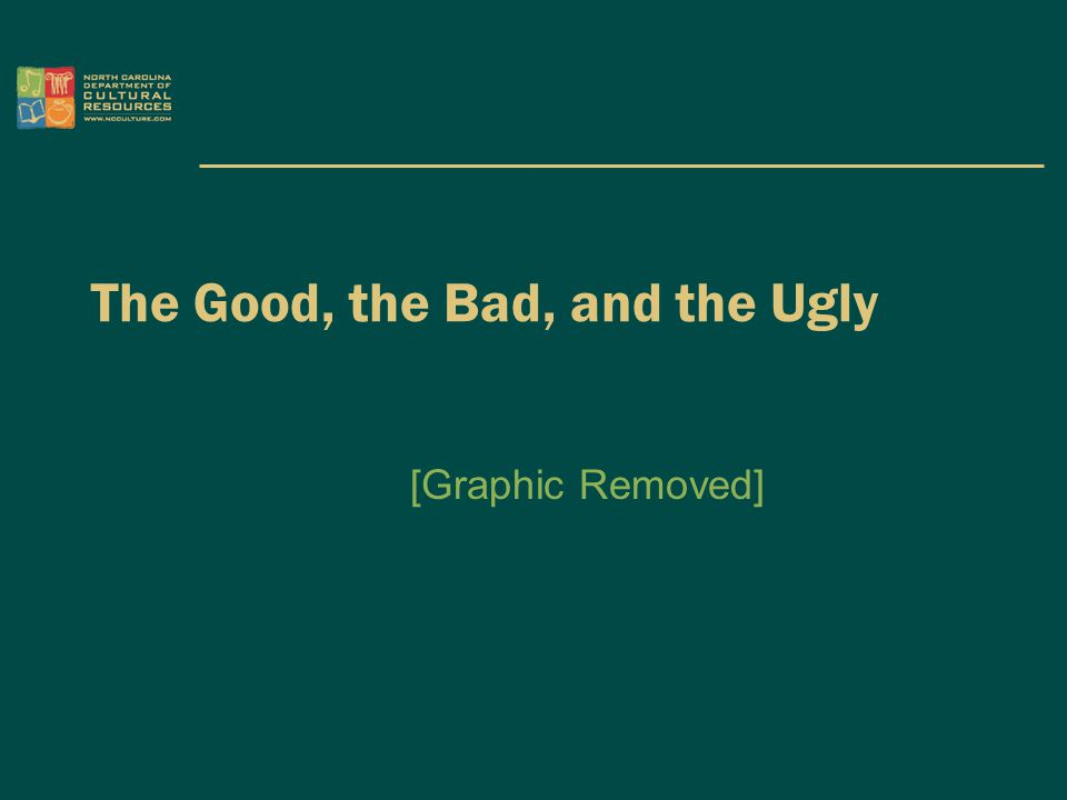 The Good, the Bad, and the Ugly [Graphic Removed]