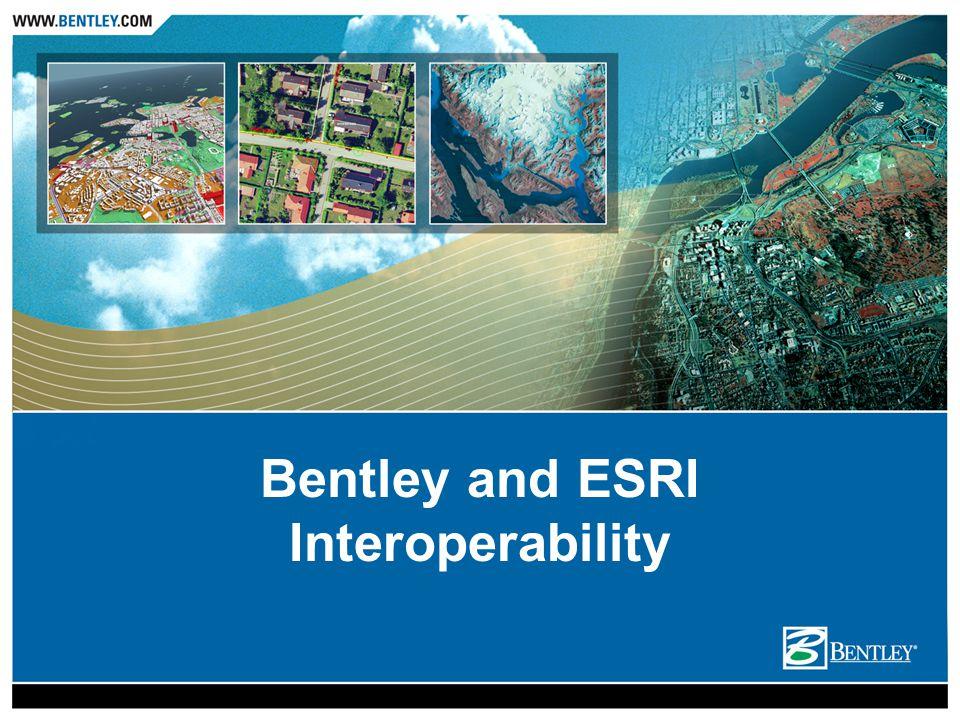 Bentley and ESRI Interoperability