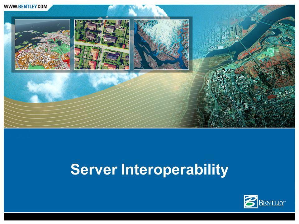 Server Interoperability