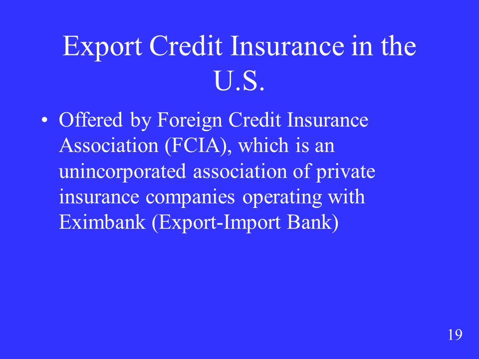 19 Export Credit Insurance in the U.S.