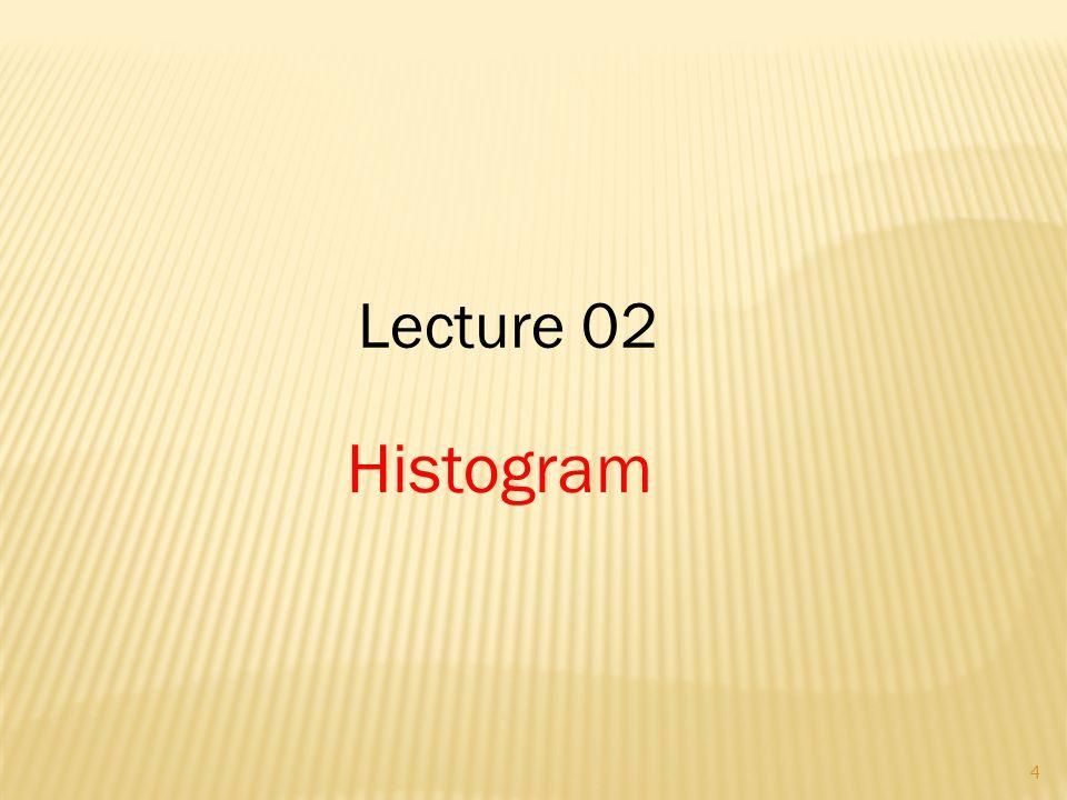 Lecture 02 Histogram 4