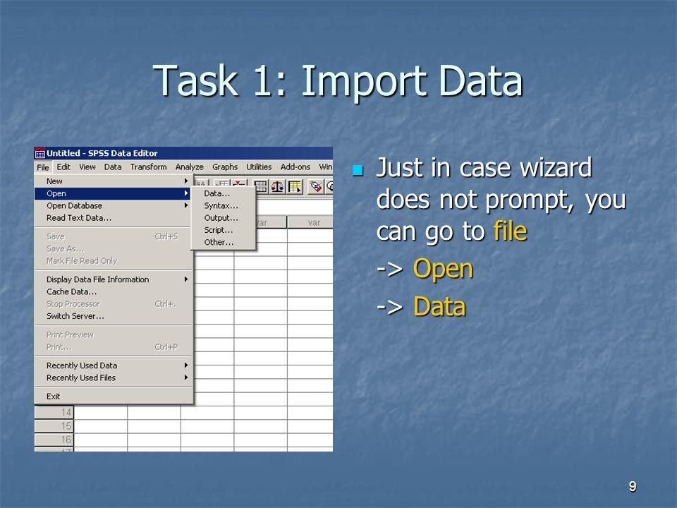 10 Task 1: Import Data Select the folder.Select the folder.